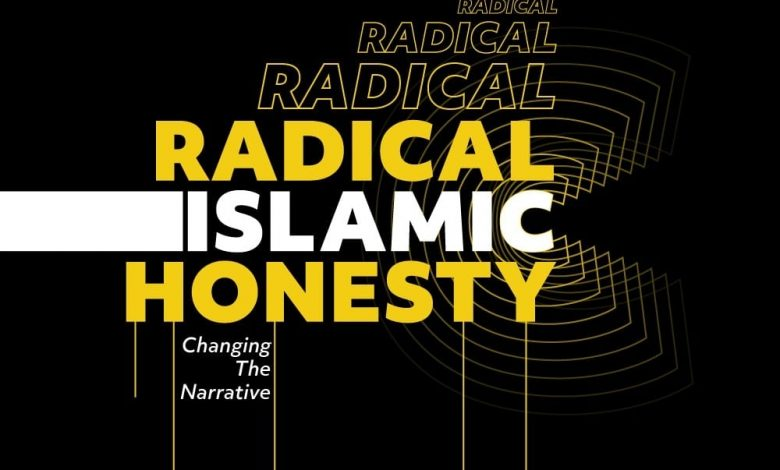 Photo of Radical Islamic Honesty